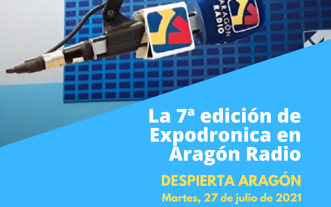 Isabel Buatas e Israel Quintanilla, directora y miembro del Comité Técnico de Expodrónica hablan en Aragón Radio