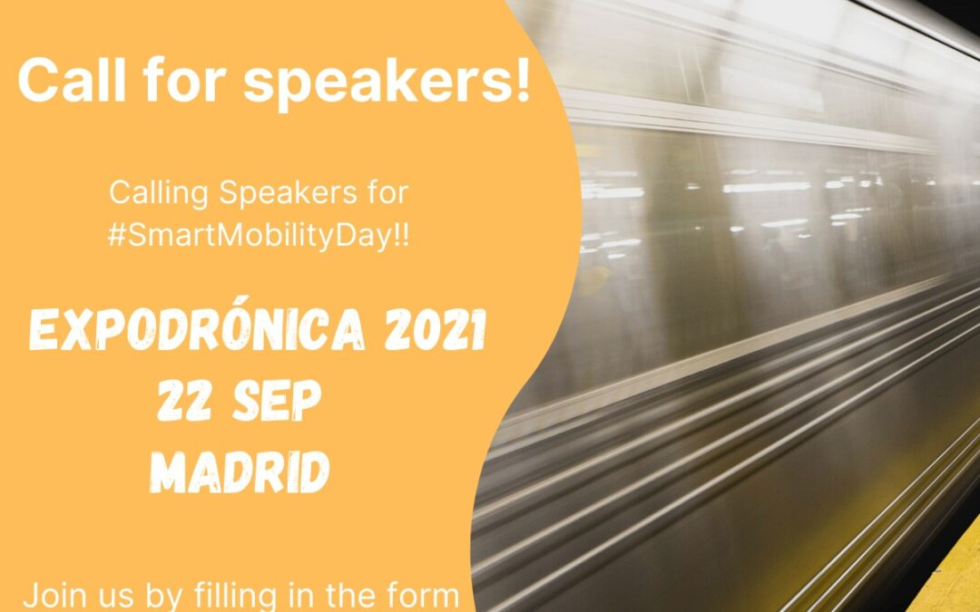 Open Call for Speakers | Smart Mobility Day at Expodronica 2021